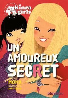 Kinra Girls - un Amoureux Secret - Tome 15