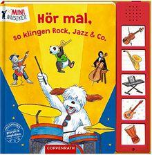 Hör mal, so klingen Rock, Jazz & Co. (Mini-Musiker)