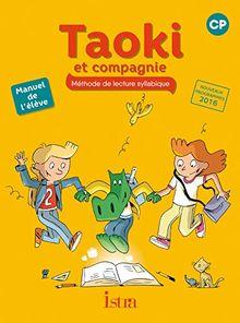 Méthode de lecture syllabique CP Taoki et compagnie : Manuel de l'élève