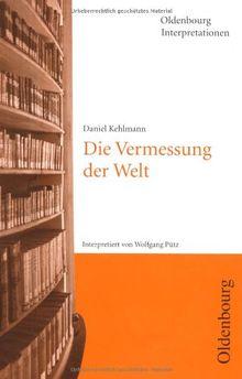 Daniel Kehlmann 'Die Vermessung der Welt'