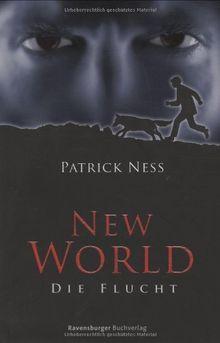 New World 1: Die Flucht