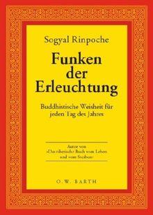Funken der Erleuchtung. Buddhistische Weisheit für jeden Tag des Jahres.