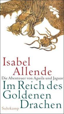 Im Reich des Goldenen Drachen: Roman