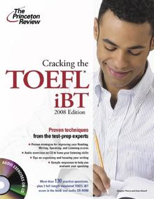 Cracking the TOEFL iBT with Audio CD, 2008 Edition (College Test Preparation)