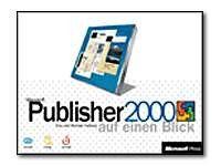Microsoft Publisher 2000 auf einen Blick