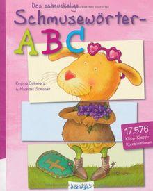 Das schnuckelige Schmusewörter ABC