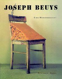 Joseph Beuys. Eine Werkübersicht: Zeichnungen und Aquarelle, Drucksachen und Multiples, Skulpturen und Objekte, Räume und Aktionen