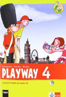 Playway. Für den Beginn ab Klasse 3. Activity Book mit Audio-CD 4. Schuljahr. Ausgabe 2013