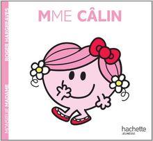 Collection Monsieur Madame (Mr Men & Little Miss): Mme Calin