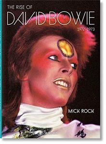 Mick Rock. The Rise of David Bowie, 1972–1973 (JUMBO)