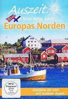 Auszeit - Neue Wege durch... Europas Norden