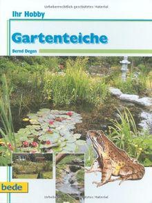 Gartenteich, Ihr Hobby