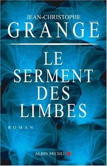Serment Des Limbes (Le) (Romans, Nouvelles, Recits (Domaine Francais))