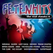 Fetenhits-the Real Classics Vol.6