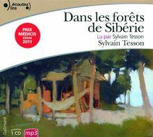 Dans Les Forets De Siberie/Lu Par Sylvain Tesson