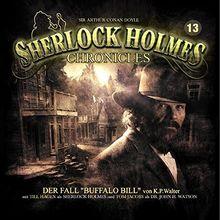 Sherlock Holmes Chronicles 13-Der Fall Buffalo Bill