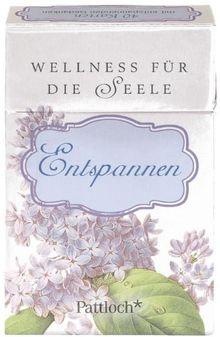 Wellness für die Seele. Entspannen
