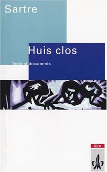 Huis clos. Texte et documents. (Lernmaterialien)