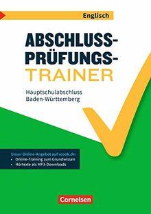 Abschlussprüfungstrainer Englisch - Baden-Württemberg: 9. Schuljahr - Hauptschulabschluss: Arbeitsheft mit Lösungen und Online-Training Grundwissen. Mit Audios online