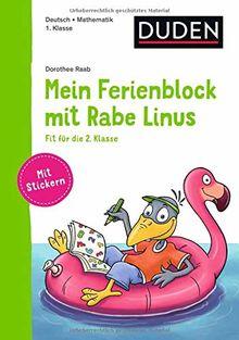 Mein Ferienblock mit Rabe Linus – Fit für die 2. Klasse (Einfach lernen mit Rabe Linus)