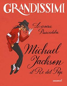 Pusceddu Laura - Michael Jackson. Il Re Del Pop (1 BOOKS)