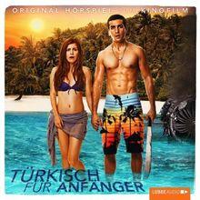 Türkisch für Anfänger: Hörspiel zum Kinofilm.
