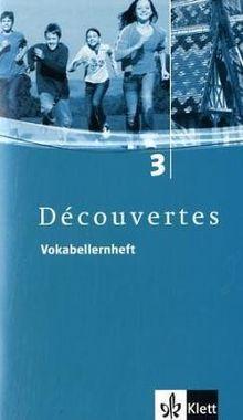 Découvertes 3. Vokabellernheft: Für Französisch als 2. Fremdsprache oder fortgeführte 1. Fremdsprache. Gymnasium: TEIL 3