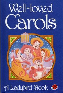 Well Loved Carols (Christmas)