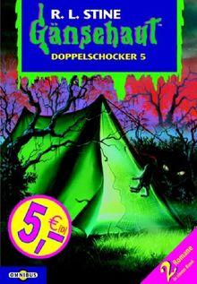 Gänsehaut - Doppelschocker 5: Enthält die Bände: Nachts, wenn alles schläft / Der Gruselzauber. (Doppeldecker)