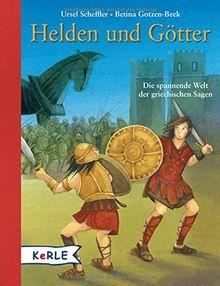 Helden und Götter: Die spannende Welt der griechischen Sagen