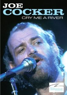 Joe Cocker - The Rockpalast Collection: Cry Me a River