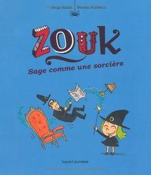 Zouk, Tome 9 : Sage comme une sorcière