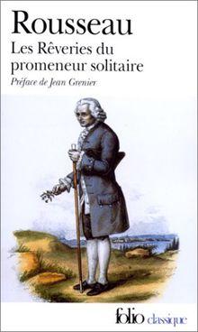 Les rêveries du promeneur solitaire (Collection Folio)