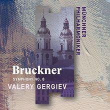 Bruckner: Sinfonie 8