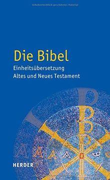 Die Bibel: Altes und Neues Testament