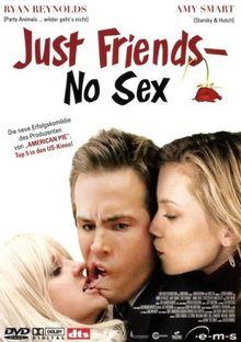Just Friends - No Sex