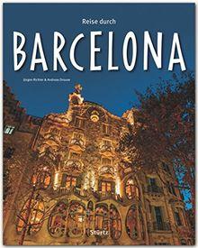 Reise durch BARCELONA: Ein Bildband mit über 170 Bildern - STÜRTZ Verlag [Gebundene Ausgabe]