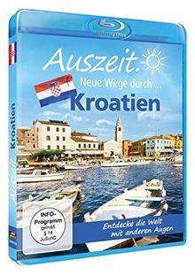Auszeit. Neue Wege durch...Kroatien [Blu-ray]