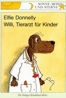 Willi, Tierarzt für Kinder. ( Ab 6 J.)