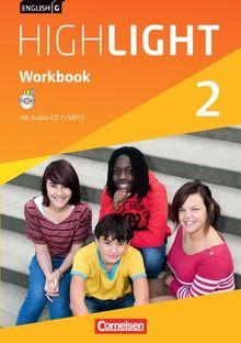 English G Highlight - Hauptschule: Band 2: 6. Schuljahr - Workbook mit Audio-CD: Audio-Dateien auch als MP3