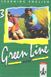 Learning English - Green Line New. Englisches Unterrichtswerk für Gymnasien: Learning English, Green Line New, Tl.3, Schülerbuch, Klasse 7