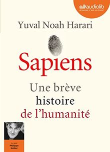 Sapiens - une Breve Histoire de l'Humanité
