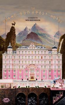 The Grand Budapest Hotel (Opus Screenplay)