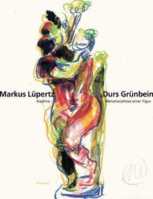 Markus Lüpertz - Durs Grünbein