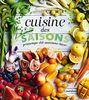Cuisine des saisons : Printemps, été, automne, hiver