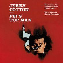 Jerry Cotton: FBI's Top Man - Music From The Original Series 1965-1969