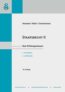 Staatsrecht 2: Organstreitverfahren, Normenkontrollen, Staatszielbestimmungen, Bundesorgane (Skripten - Öffentliches Recht)