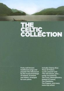 The Celtic Collection -For Piano- (Book): Sammelband für Klavier (Solo Piano)