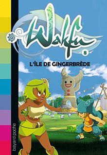Wakfu, Tome 8 : L'île de Gingerbrède