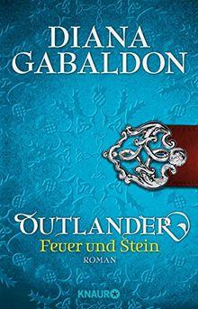 Outlander - Feuer und Stein: Roman (Knaur TB)